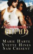 Alpha: Erotic Romance