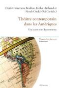 Theatre Contemporain Dans Les Ameriques [FRE]