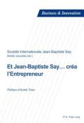 Et Jean-Baptiste Say... Crea L'Entrepreneur [FRE]