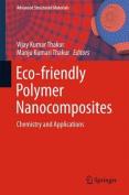 ECO-Friendly Polymer Nano-Composites