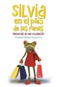 Silvia En El Pais de Las Ranas [Spanish]