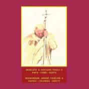Dedicato a Giovanni Paolo II [ITA]
