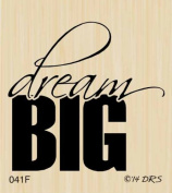 Dream Big Graduation Greeting Rubber Stamp By DRS Designs