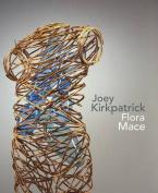 Joey Kirkpatrick and Flora C. Mace