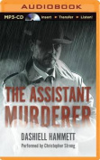 The Assistant Murderer [Audio]