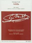 Attila: The Piano-Vocal Score (Works of Giuseppe Verdi