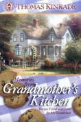 Memories from Grandmother's Kitchen