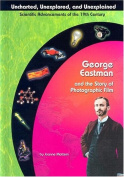 George Eastman and Photographic Film