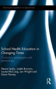 School Health Education in Changing Times