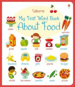 My First Word Book About Food (My First Word Book) [Board book]