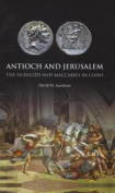 Antioch and Jerusalem
