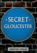 Secret Gloucester (Secret)