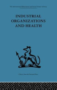 Industrial Organizations and Health