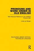 Pronouns and Word Order in Old English