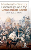 Nineteenth-Century Colonialism and the Great Indian Revolt