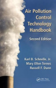 Air Pollution Control Technology Handbook, Second Edition