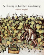 A History of Kitchen Gardening