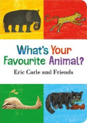 What's Your Favourite Animal? [Board book]