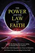 The Power & the Law of Faith