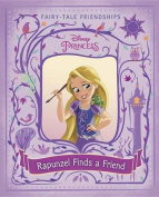 Rapunzel Finds a Friend (Disney Princess