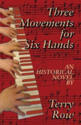 Three Movements for Six Hands