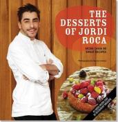 The Desserts of Jordi Roca