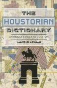 The Houstorian Dictionary