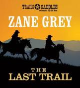 The Last Trail [Audio]