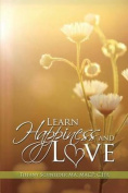 Learn Happiness and Love