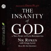 The Insanity of God [Audio]
