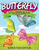 Butterfly Coloring Book for Adults and Kids
