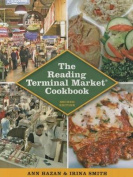 The Reading Terminal Market Cookbook, 2nd Edition