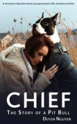Chief the Story of a Pit Bull
