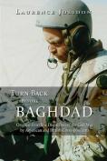 Turn Back Before Baghdad