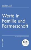 Werte in Familie Und Partnerschaft
