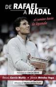 de Rafael a Nadal [Spanish]