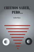 Creemos Saber, Pero... [Spanish]