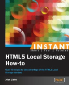 Instant Html5 Local Storage How-To