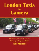 London Taxis in Camera