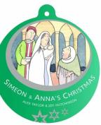 Simeon & Anna's Christmas