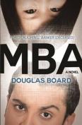 MBA: A Novel