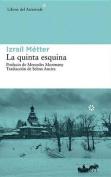 La Quinta Esquina [Spanish]