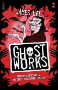 Ghostworks Book 2