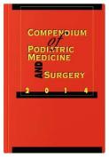 Compendium of Podiatric Medicine and Surgery