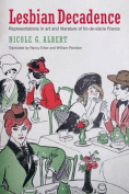Lesbian Decadence - Representations in Art and Literature of Fin-de-Siecle France