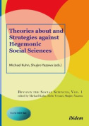 Theories About and Strategies Against Hegemonic Social Sciences