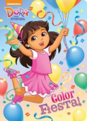 Color Fiesta! (Dora and Friends) (Dora and Friends) [Board book]