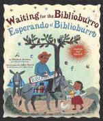 Waiting For The Biblioburro/Esperando el Biblioburro