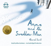 Anna and the Swallow Man [Audio]