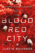 The Blood Red City (Never War)